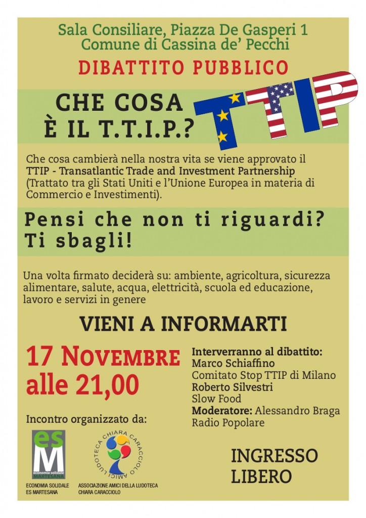 DIBATTITO PUBBLICO CHE COSA È IL T.T.I.P.? Sala Consiliare, Piazza De Gasperi 1 Comune di Cassina de' Pecchi